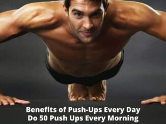Benefits of Push-Ups Every Day