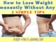 How to Lose Weight Permanently Without Any Diet