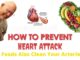 How to Prevent Heart Attack - 8 Foods Also Clean Your Arteries