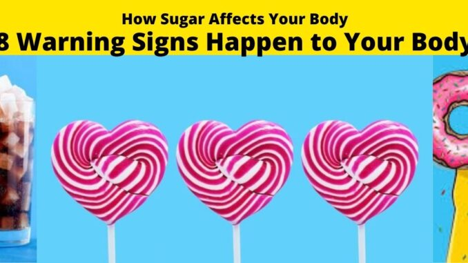 How Sugar Affects Your Body