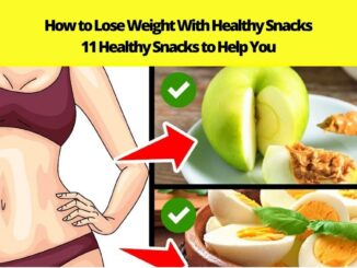 How to Lose Weight With Healthy Snacks