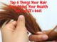 Top 6 Things Your Hair Says