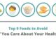 Top 9 Foods to Avoid
