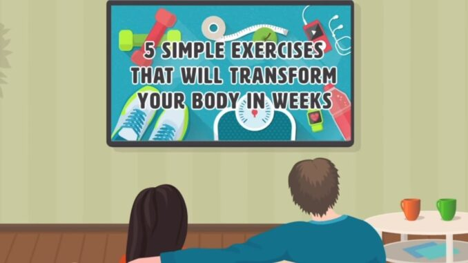 5 Simple Exercises to Transform Your Body
