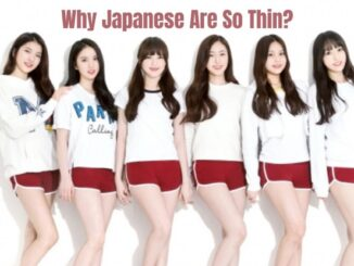 Why Japanese Are So Thin