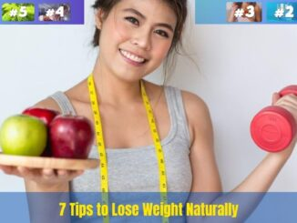 7 Tips to Lose Weight Naturally