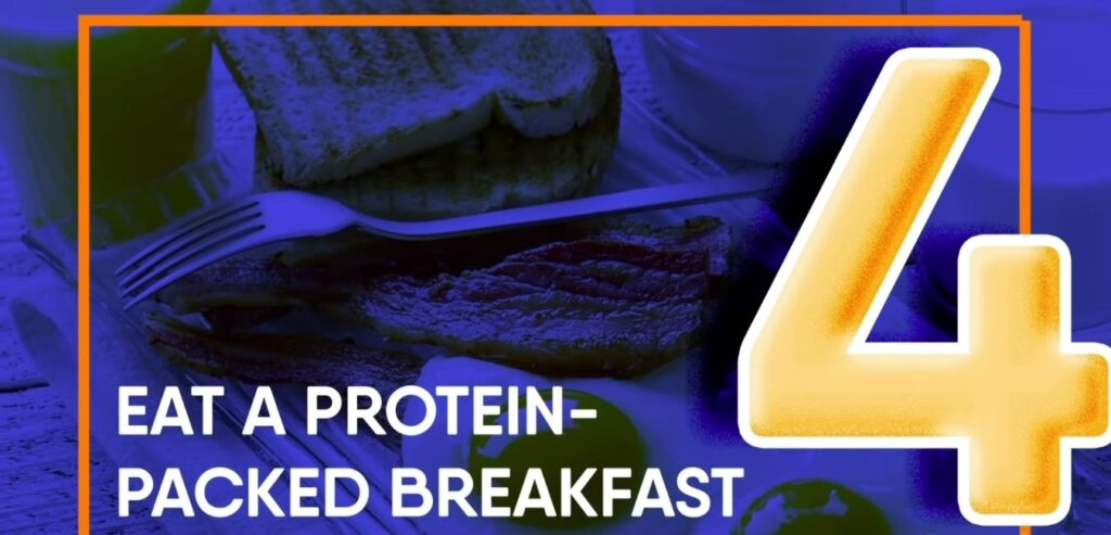 Eat a Protein-Packed Breakfast
