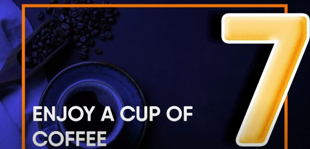 Enjoy A Cup of Coffee - How to Burn Belly Fat