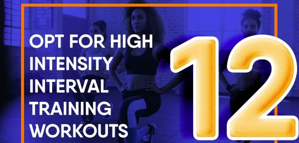 Opt for High-Intensity Interval Training Workouts