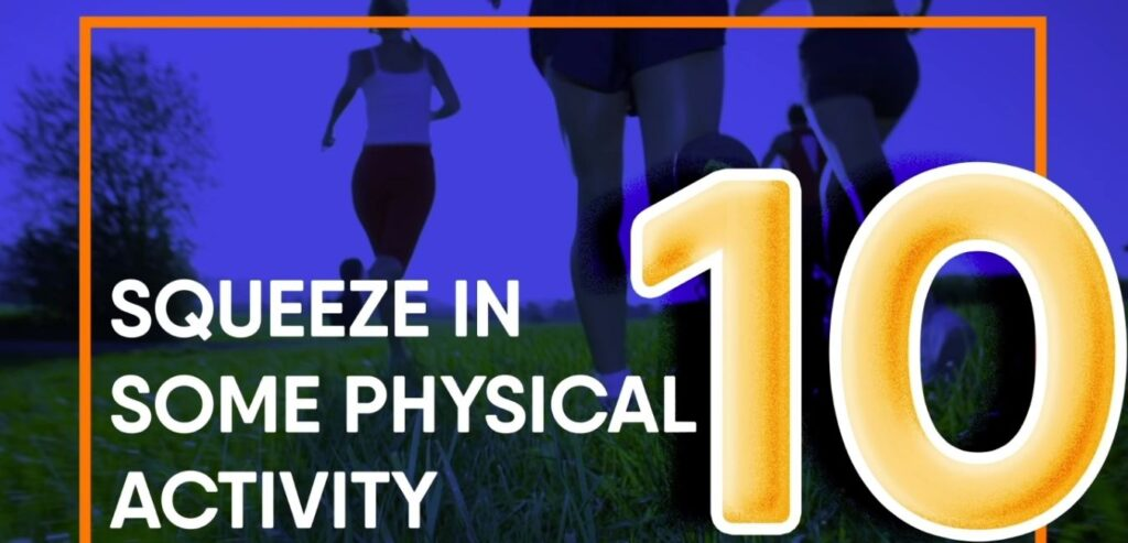 Squeeze in Some Physical Activity