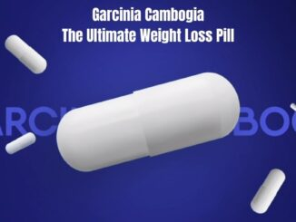 Garcinia Cambogia The Ultimate Weight Loss Pill
