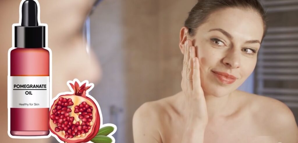 Pomegranate Oil - How to Get Younger Looking Skin