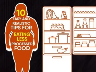 Ways to Eat Less Processed Foods