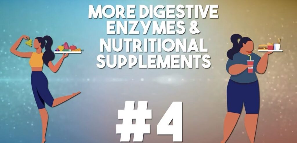 More Digestive Enzymes and Nutritional Supplements